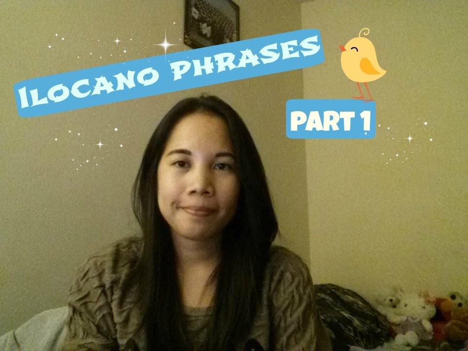 Learn Ilocano: Ilocano Phrases!