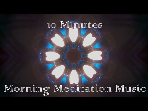 10 Minutes Morning Meditation Music