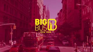 Big Bus Tours New York Tour Video May 2017