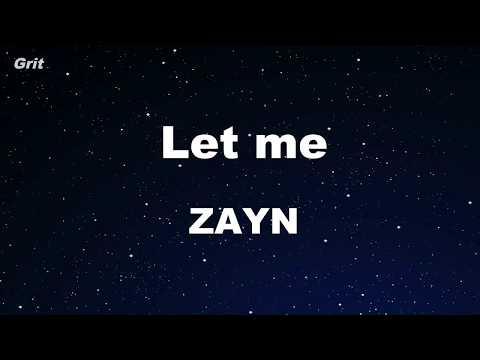 Let Me - ZAYN Karaoke 【No Guide Melody】 Instrumental