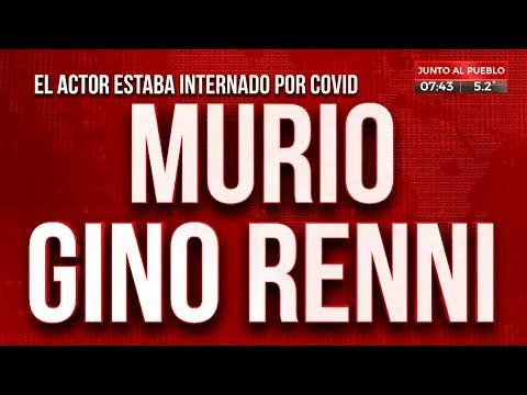 Murió Gino Renni, tenía COVID-19