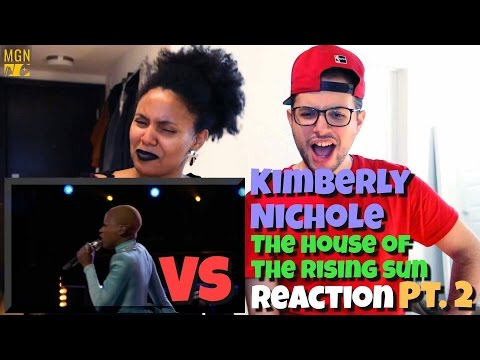 Kimberly Nichole - The House of the Rising Sun (The Voice) (VS) Reaction Pt.2
