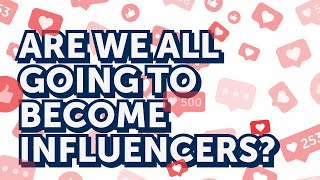 Are we all going to become influencers? | The Future of Celebrity | Yang Speaks