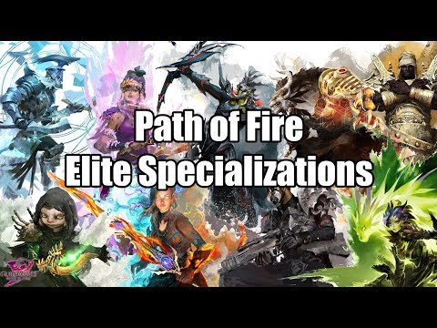 ALL 9 NEW ELITE SPECIALIZATIONS | Guild Wars 2 Path of Fire thumbnail