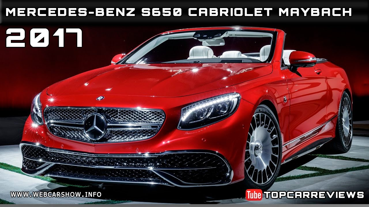 2017 Mercedes-Benz S650 Cabriolet Maybach Review Rendered ...