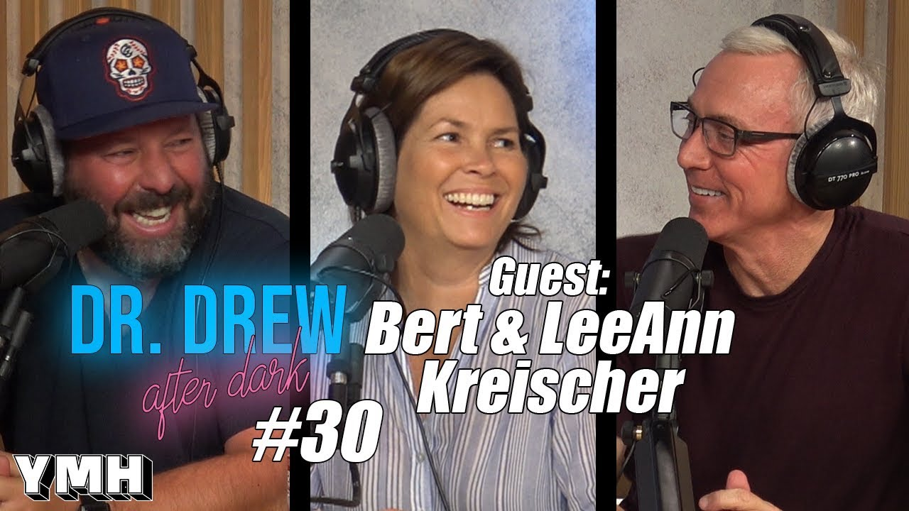 Dr Drew After Dark W Bert Leeann Kreischer Ep 29 Dr Drew Official Website Drdrew Com Drew dissects some of the things said. dr drew after dark w bert leeann