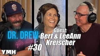 Dr. Drew After Dark w/ Bert & LeeAnn Kreischer | Ep. 30