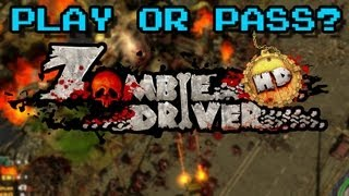Play or Pass? - Zombie Driver HD - XBLA/PSN (Review)