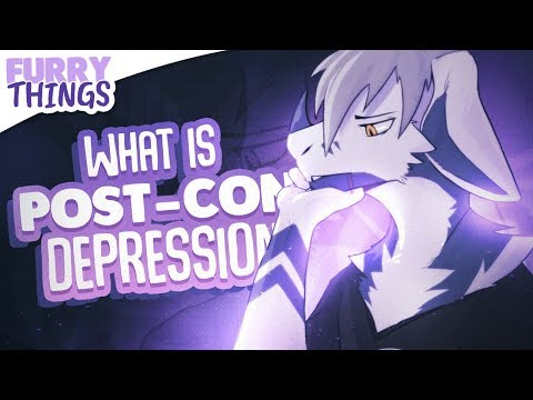 Furry Things: Post Con Depression (PCD) – What Is It?