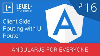 AngularJS For Everyone Tutorial #16 - Client Side Routing with UI Router
