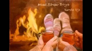 MAD SHOW BOYS —  Karsta tēja (Новогодняя песня)