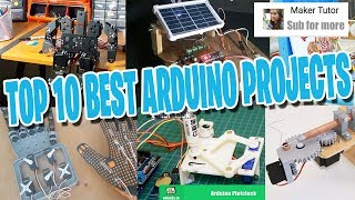 Top 10  Best Arduino Projects - Maker Tutor