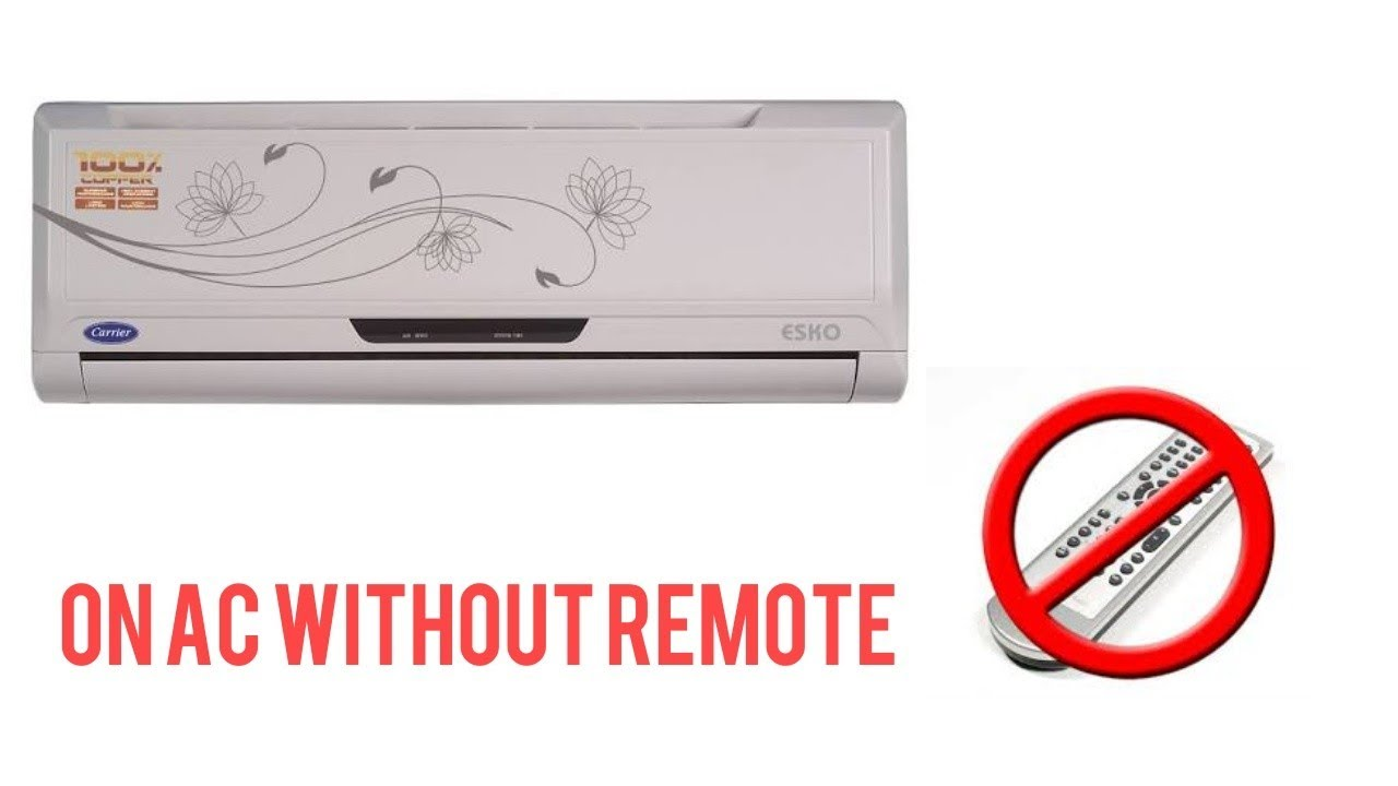 How to turn on any AC Without AC remote