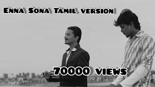 Enna sona | Tamil | Enge ponai | Reprise version | Mohan Mojo | Navin | Arijit singh | A R Rahman