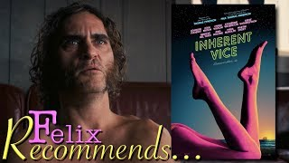 Felix Recommends... Inherent Vice (2014)
