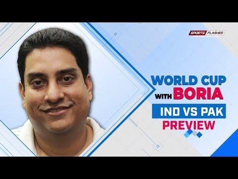 India vs Pakistan Match Preview by Boria Majumdar   World Cup 2019