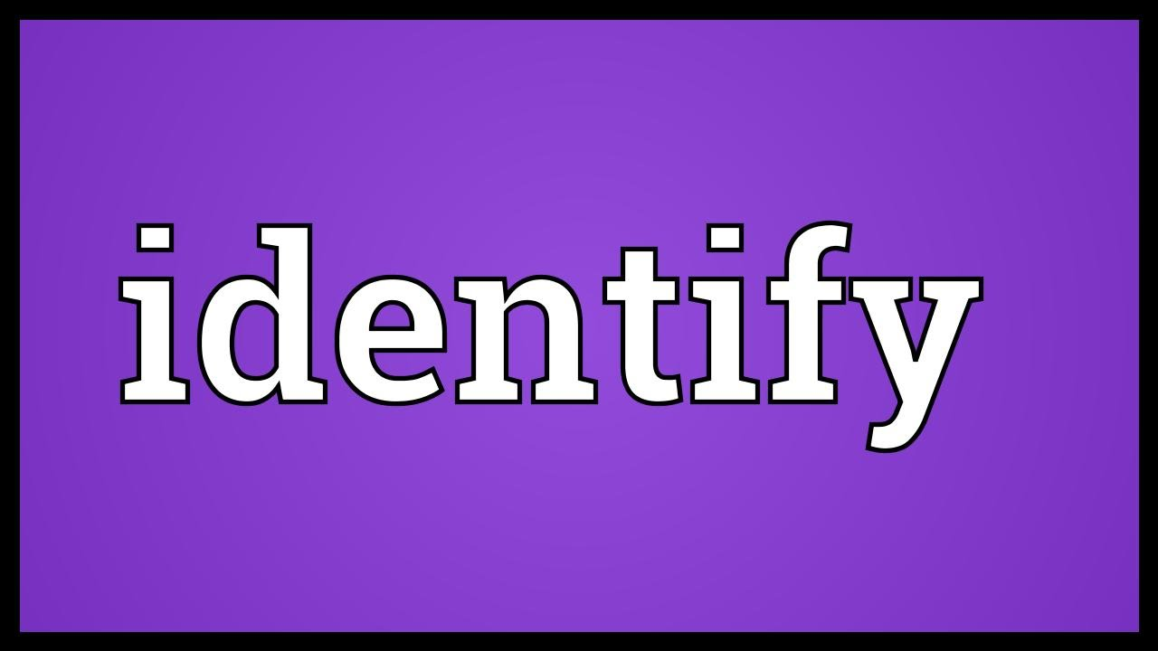 Identify Meaning - YouTube