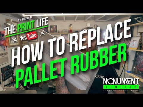 How to Screen Print: Replace the Pallet Rubber on your