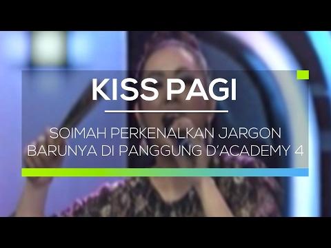 Soimah Perkenalkan Jargon Barunya di Panggung D�emy 4 - Kiss Pagi