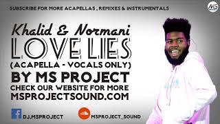 Khalid & Normani - Love Lies (Studio Acapella - Vocals Only) Video