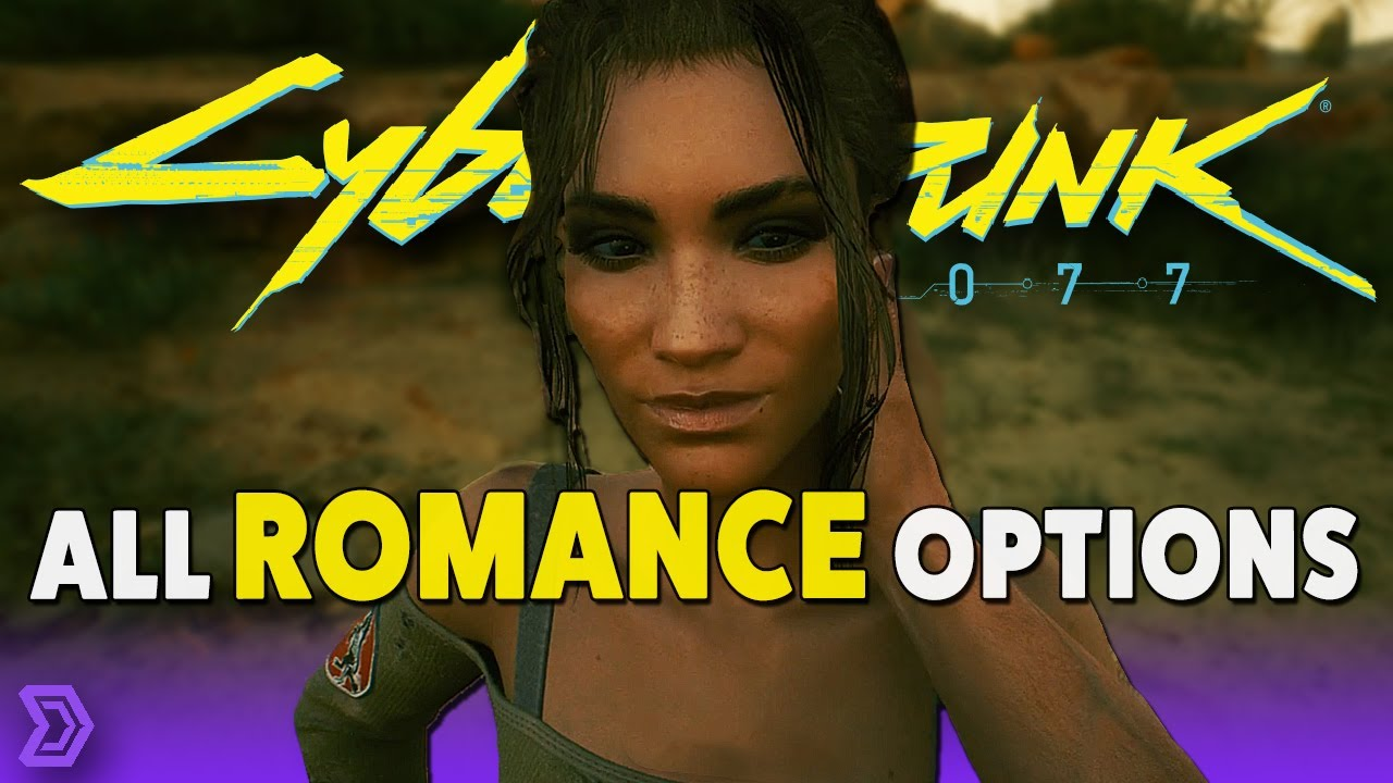 Cyberpunk 2077 - All Romance Options | Spoiler Free Guide
