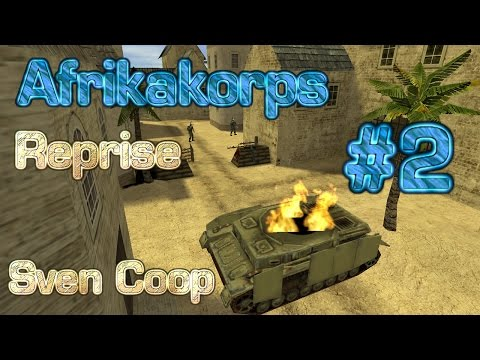 Sven Coop - Afrika Korps Reprise Part 2 (UAN 2015 EP.9)