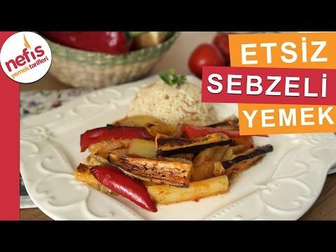 Etsiz Sebze Yemeği Tarifi - Çok Pratik Ve Lezzetli - Nefis Yemek Tarifleri