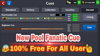 8 Ball Pool New [ Pool Fanatic Cue] 🆓 Biggest Reward is Back Again Loot Offer Ever Don