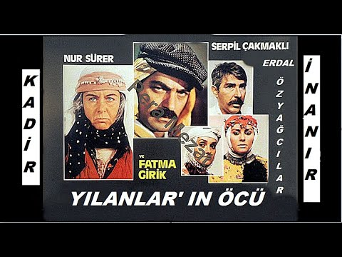 Kadir İnanır __ Fatma Girik _ // YILANLAR' IN - ÖCÜ // _ (1985)