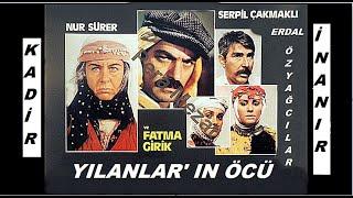 Kadir İnanır __ Erdal Özyağcılar _ // YILANLAR IN - ÖCÜ // _ (1985)