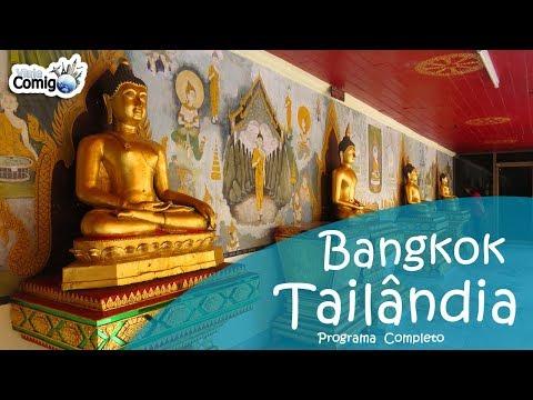 BANGKOK - TAILÂNDIA | PROGRAMA VIAJE COMIGO