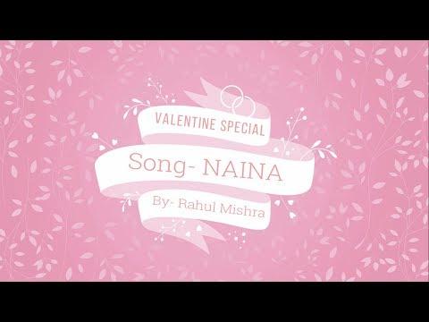 Naina- By Rahul Mishra (Lyric Video)