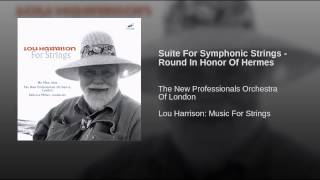 Suite For Symphonic Strings - Round In Honor Of Hermes