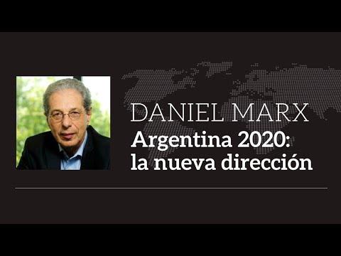 Daniel Marx - Argentina 2020: La nueva dirección
