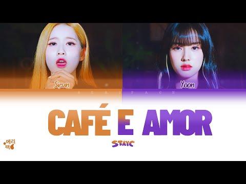 STAYC- Café e Amor (Tradução codificada em cores, Legendado PT-BR) ▶3:48
