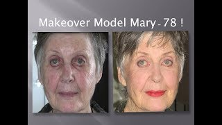 Makeover Model Mary - 78! Fast, Easy & Oh So Chic