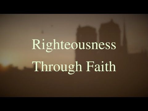 Righteousness Through Faith (New Gospel Song)