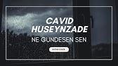 Kamran Hadiyev Feat Shamil Veliyev Ne Gundesen Sen Liil Talqinida Youtube