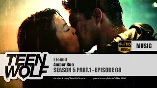 Amber Run - I Found | Teen Wolf 5x08 Music [HD]
