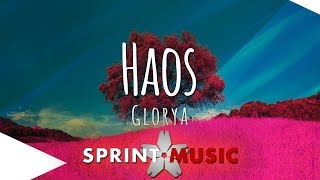 Descarca Glorya - Haos (Original Radio Edit