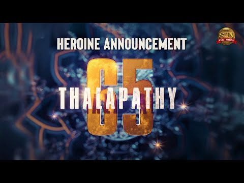 #Thalapathy65 – Heroine Announcement   Thalapathy Vijay   Sun Pictures   Nelson   Anirudh