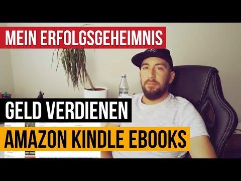 GEHEIMNIS: Viel Geld verdienen mit Amazon Kindle eBooks und Taschenbüchern