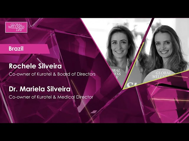 Global Wellness Day 2020 / 24-hour Livestream / Rochele Silveira & Dr. Mariela Silveira