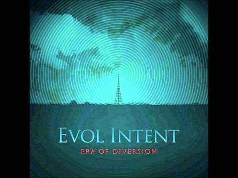 Evol Intent - The Forward ( Era of Diversion ) HD