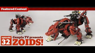 Zoids & More! | Gunpla TV 32