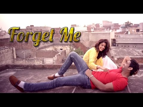 FORGET ME Full PUNJABI Song |  MEET | Desi Crew | Latest Punjabi Songs