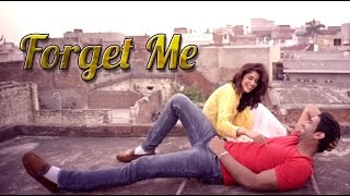Watch forget me punjabi video song by meet and music of the is given desi crew lyrics are penned narinder batth. - singer mee...
