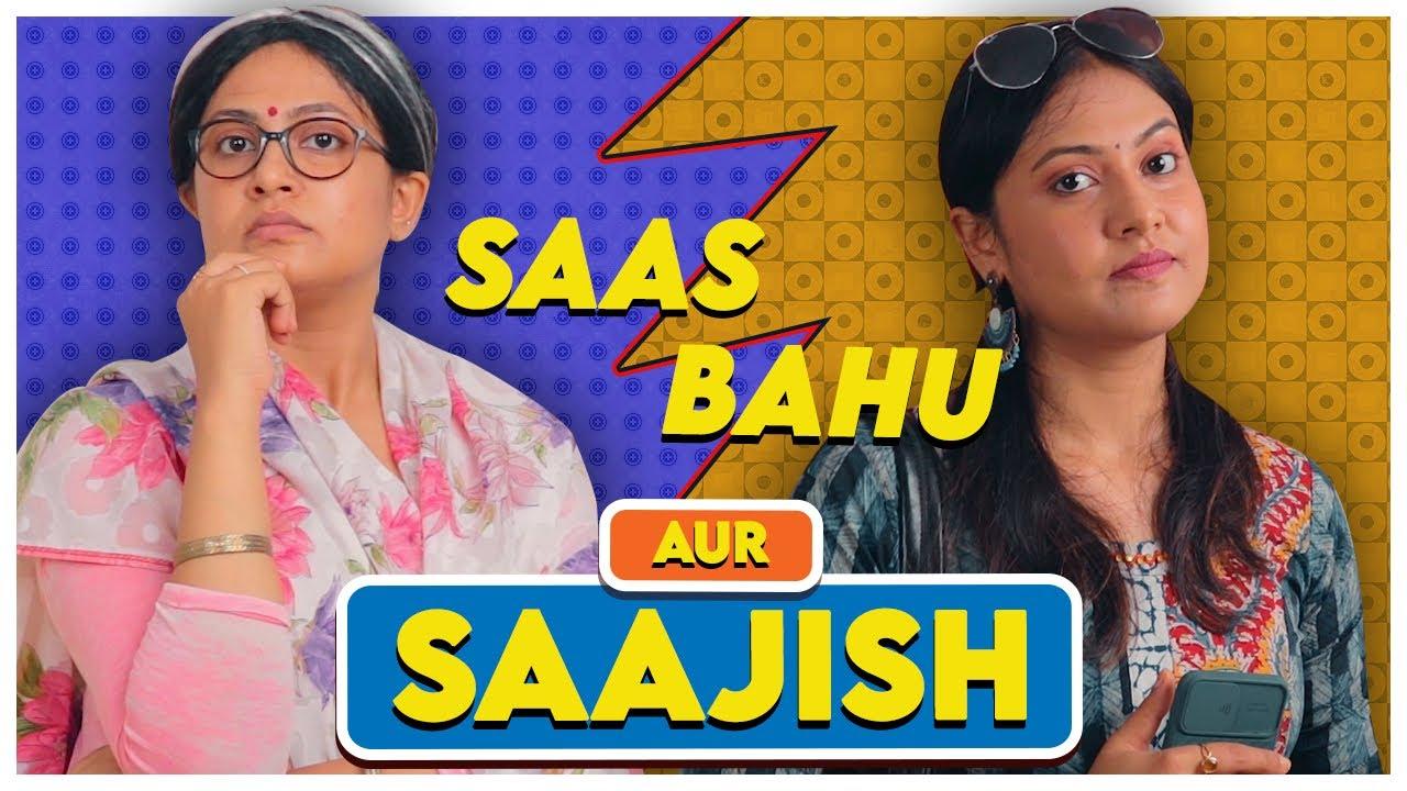 Saas Bahu Aur Saajish // Captain Nick