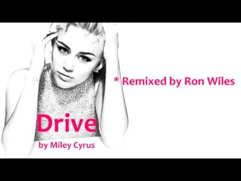 Miley Drive Remix by Ron Wiles