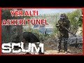 ÇOK GİZLİ YER ALTI ASKERİ TÜNEL! - SCUM Türkçe #4